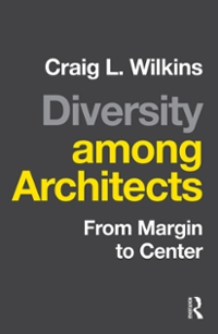 Diversity among Architects 1st Edition 9781317479277 1317479270