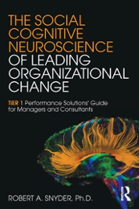 The Social Cognitive Neuroscience of Leading Organizational Change 1st Edition 9781317480891 1317480899