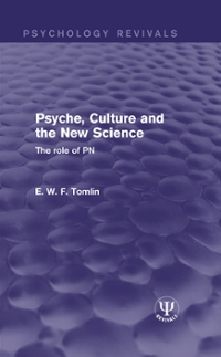 Psyche, Culture and the New Science 1st Edition 9781317226185 1317226186