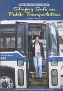 Staying Safe on Public Transportation 0 9780823918669 0823918661