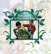 A Kids Guide to How Herbs Grow 0 9780823954643 0823954641