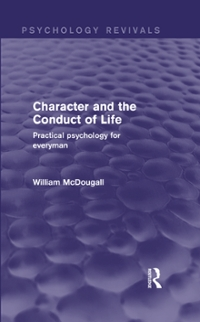 Character and the Conduct of Life 1st Edition 9781317443155 1317443152