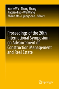 Proceedings of the 20th International Symposium on Advancement of Construction Management and Real Estate 1st Edition 9789811008559 9811008558