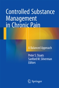 Controlled Substance Management in Chronic Pain 1st Edition 9783319309644 3319309641