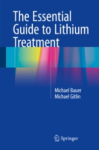 The Essential Guide to Lithium Treatment 1st Edition 9783319312149 3319312146