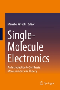 Single-Molecule Electronics 1st Edition 9789811007248 9811007241