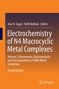 Electrochemistry of N4 Macrocyclic Metal Complexes 2nd Edition 9783319313320 3319313320