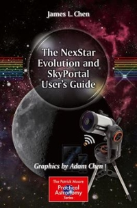 The NexStar Evolution and SkyPortal User's Guide 1st Edition 9783319325392 3319325396