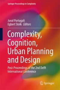 Complexity, Cognition, Urban Planning and Design 1st Edition 9783319326511 3319326511