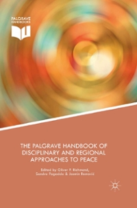 The Palgrave Handbook of Disciplinary and Regional Approaches to Peace 1st Edition 9781137407610 1137407611