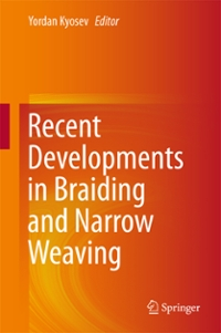 Recent Developments in Braiding and Narrow Weaving 1st Edition 9783319299327 3319299328