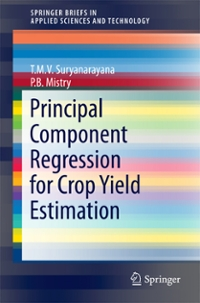 Principal Component Regression for Crop Yield Estimation 1st Edition 9789811006630 9811006636