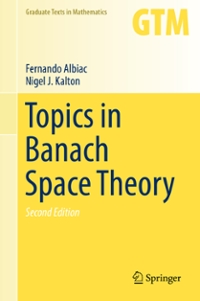 Topics in Banach Space Theory 2nd Edition 9783319315577 3319315579