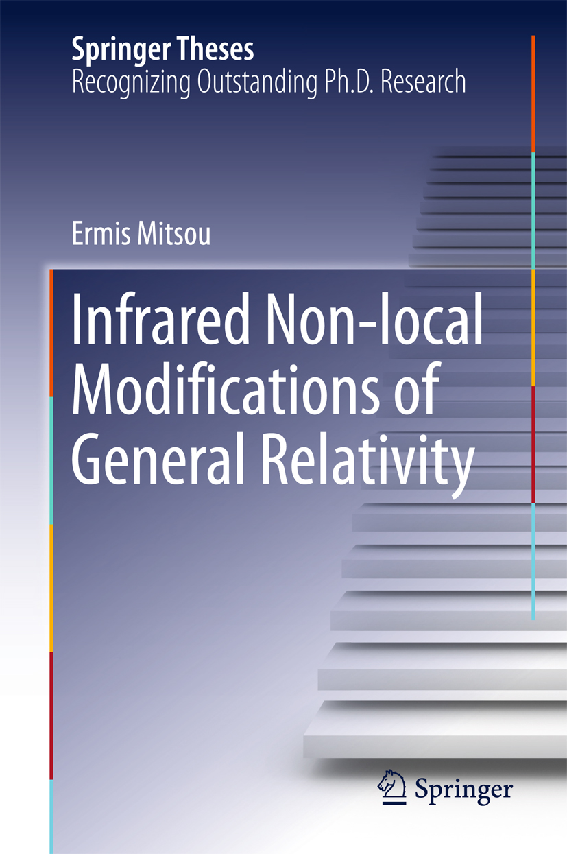 Infrared Non-local Modifications of General Relativity 1st Edition 9783319317298 3319317296