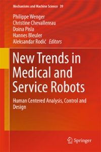 New Trends in Medical and Service Robots 1st Edition 9783319306742 331930674X