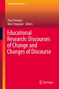 Educational Research: Discourses of Change and Changes of Discourse 1st Edition 9783319304564 3319304569