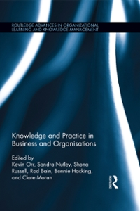 Knowledge and Practice in Business and Organisations 1st Edition 9781317377931 1317377931