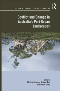Conflict and Change in Australia's Peri-Urban Landscapes 1st Edition 9781317162254 1317162250