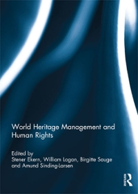 World Heritage Management and Human Rights 1st Edition 9781317562979 1317562976