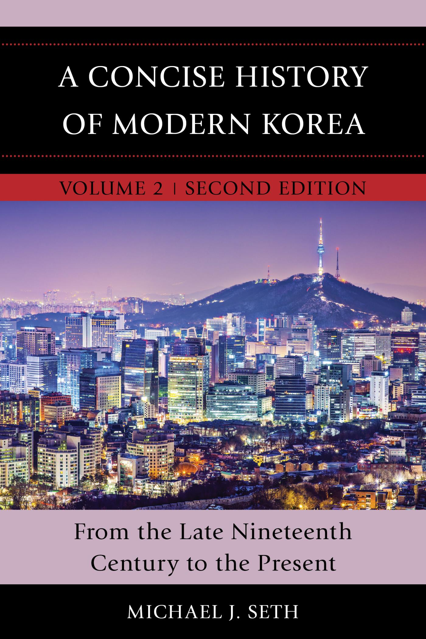 A Concise History of Modern Korea 2nd Edition 9781442260481 1442260483