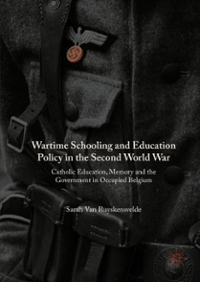 Wartime Schooling and Education Policy in the Second World War 1st Edition 9781137520111 1137520116