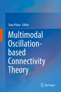 Multimodal Oscillation-based Connectivity Theory 1st Edition 9783319322650 3319322656