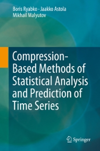 Compression-Based Methods of Statistical Analysis and Prediction of Time Series 1st Edition 9783319322537 3319322532