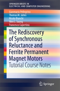 The Rediscovery of Synchronous Reluctance and Ferrite Permanent Magnet Motors 1st Edition 9783319322025 3319322028