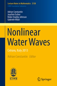 Nonlinear Water Waves 1st Edition 9783319314624 3319314629