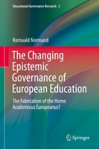 The Changing Epistemic Governance of European Education 1st Edition 9783319317762 3319317768