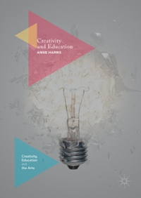 Creativity and Education 1st Edition 9781137572240 1137572248