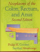 Neoplasms of the Colon, Rectum, and Anus, Second Edition 2nd edition 9781420017984 1420017985