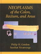 Neoplasms of the Colon, Rectum and Anus 0 9780824742836 0824742834