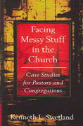 Facing Messy Stuff in the Church 1st Edition 9780825436963 0825436966