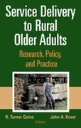 Service Delivery to Rural Older Adults 1st Edition 9780826102270 0826102271