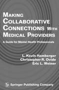 Making Collaborative Connections with Medical Providers 0 9780826112583 0826112587