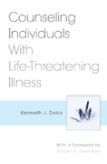 Counseling Individuals With Life-Threatening Illness 1st Edition 9780826117328 0826117325