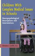 Children with Complex Medical Issues in Schools 1st edition 9780826124722 0826124720