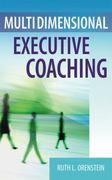 Multidimensional Executive Coaching 1st Edition 9780826125675 0826125670