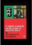 Public Enemy's It Takes a Nation of Millions to Hold Us Back 1st Edition 9780826429131 0826429130
