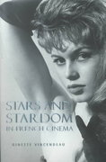 Stars and Stardom in French Cinema 1st Edition 9780826447319 0826447317