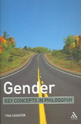 Gender: Key Concepts in Philosophy 1st Edition 9780826471697 0826471692