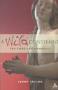 A Wild Constraint 1st edition 9780826487124 0826487122