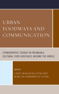 Urban Foodways and Communication 1st Edition 9781442266438 1442266430