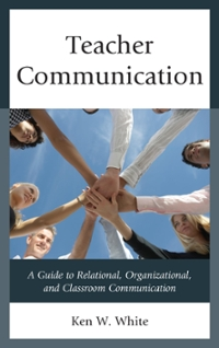 Teacher Communication 1st Edition 9781475828542 1475828543