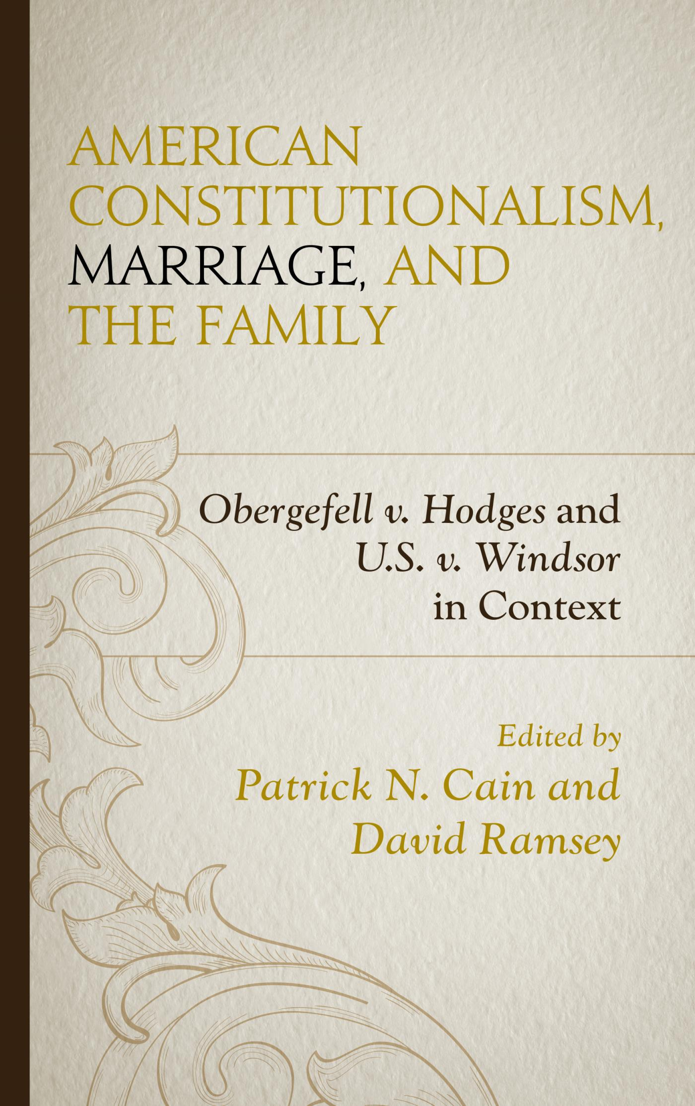 American Constitutionalism, Marriage, and the Family 1st Edition 9781498528184 149852818X