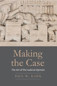Making the Case 1st Edition 9780300220841 0300220847