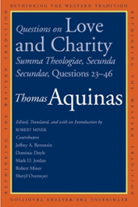 Questions on Love and Charity 1st Edition 9780300220568 0300220561