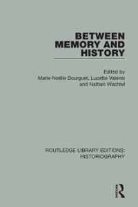 Between Memory and History 1st Edition 9781317293569 1317293568