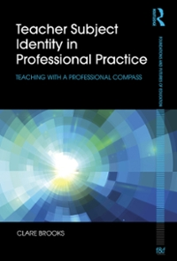 Teacher Subject Identity in Professional Practice 1st Edition 9781317685449 131768544X